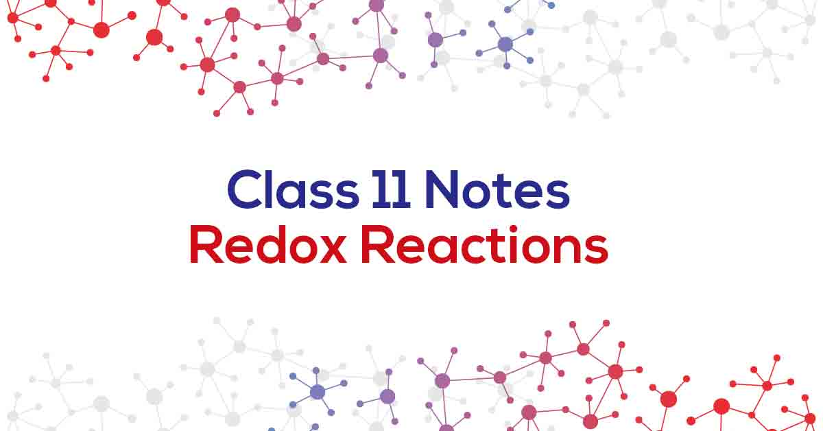 Redox Reactions Class 11 Notes