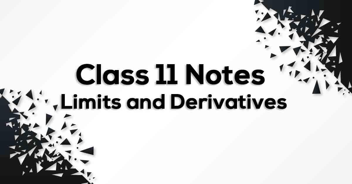 Limits and Derivatives Class 11 Formulae