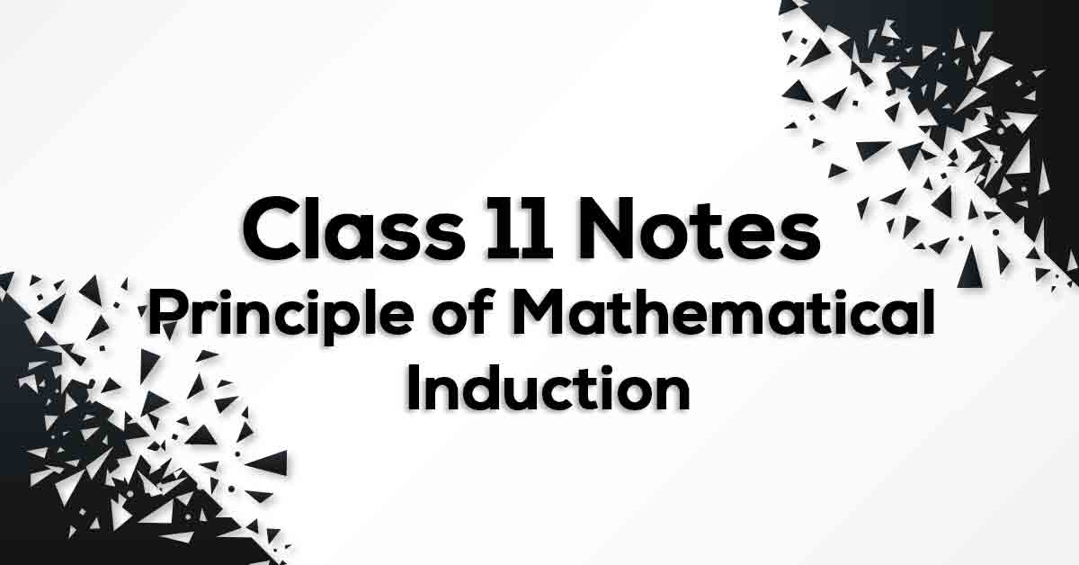 Principle of Mathematical Induction Class 11 Formulae