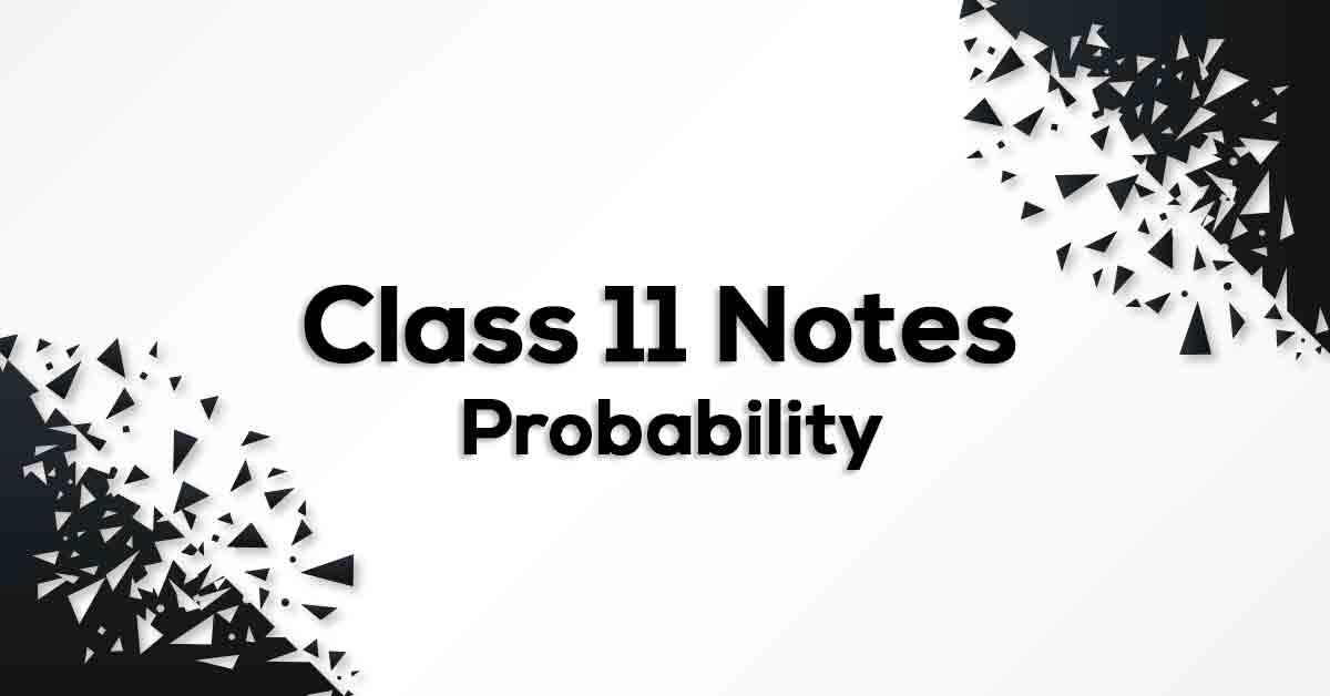 Probability Class 11 Formulae