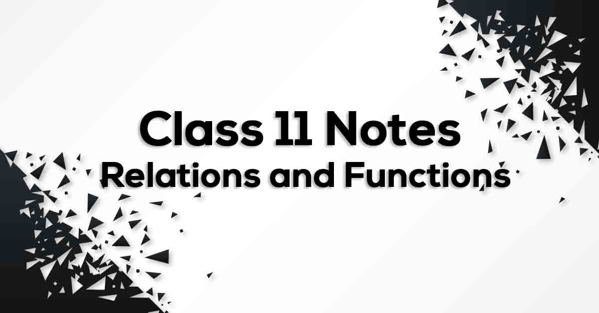 Relations and Functions Class 11 Formulae