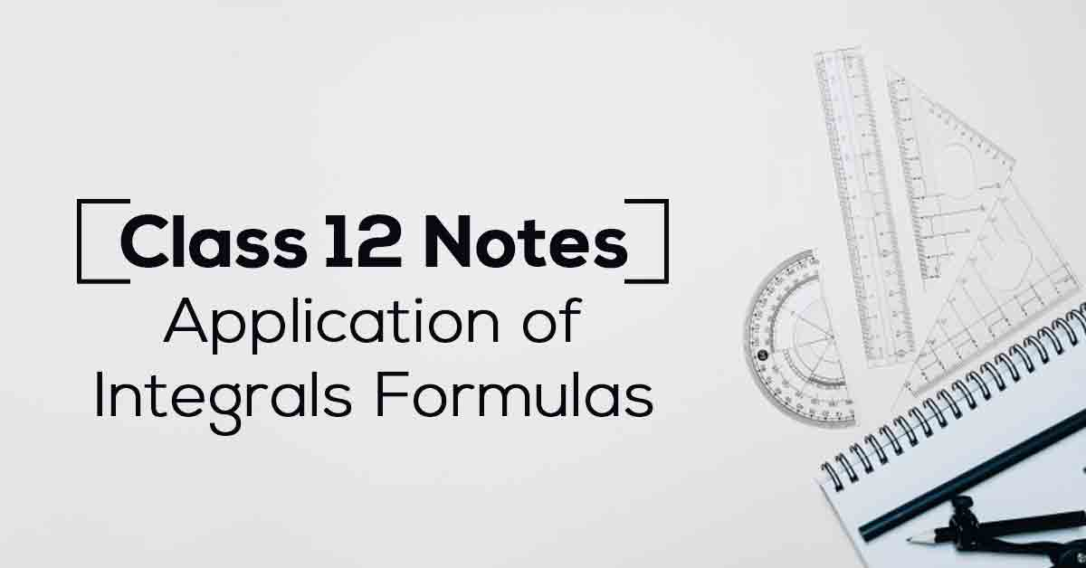 Application of Integrals Class 12 Notes
