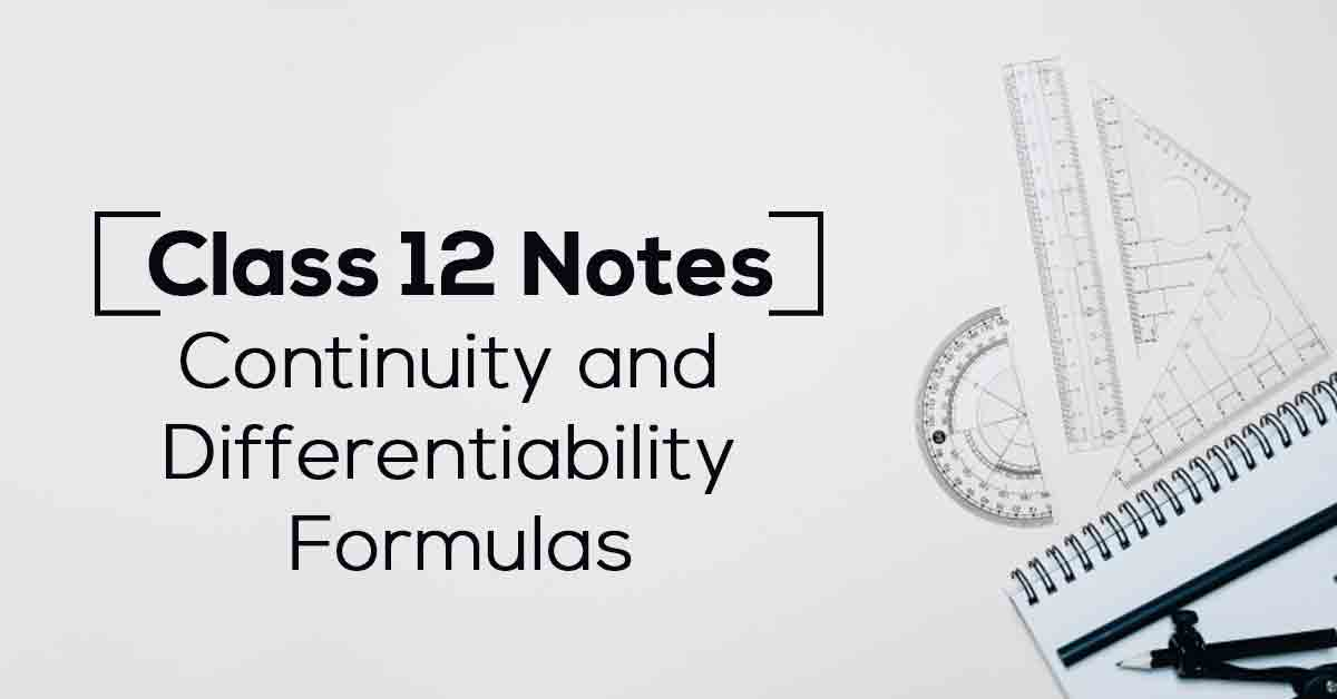 Continuity and Differentiability Class 12 Notes
