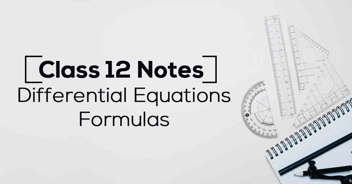 Differential Equations Class 12 Formulas PDF with Notes