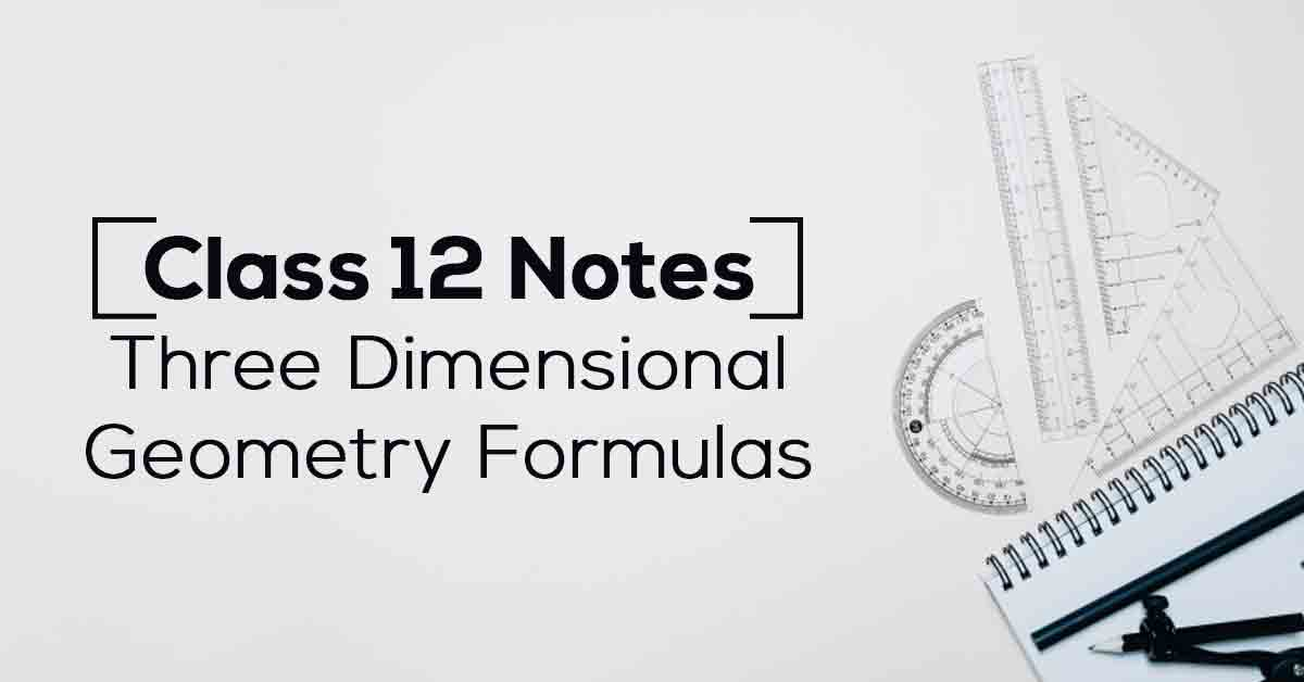 Three Dimensional Geometry Class 12 Notes
