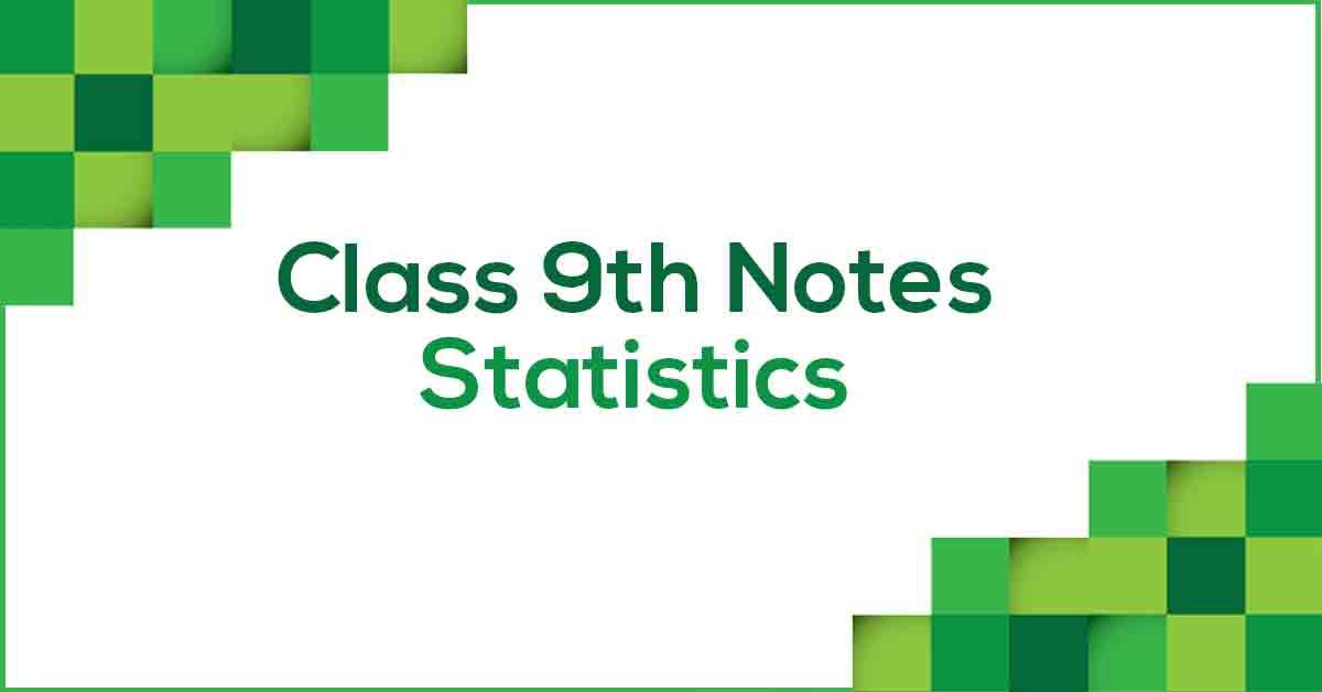 Statistics Class 9 Notes