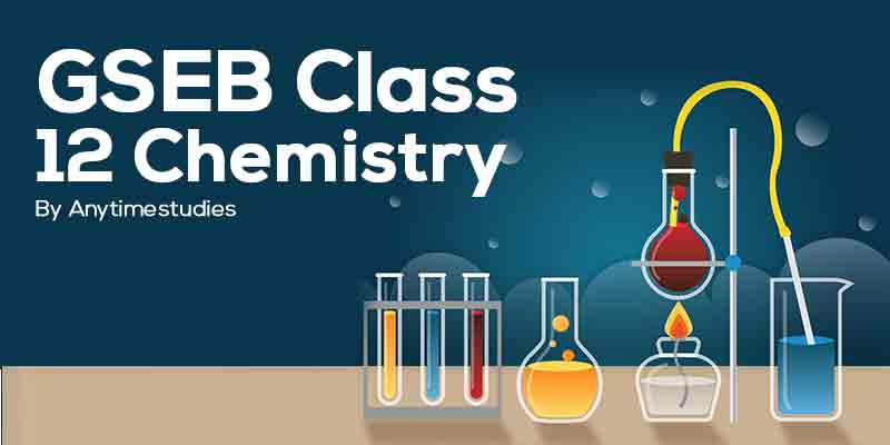 Anytimestudies GSEB Class 12 chemistry Video Lecture + MCQ Explanation in Gujarati (DVD)