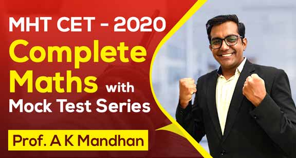 MHT CET 2020 - Complete Mathematics with Mock Test Series