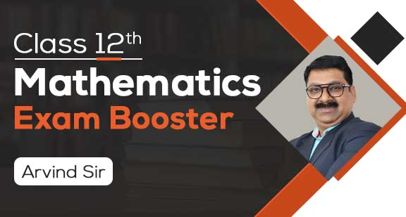 Class 12th Maths Exam Booster 2020 by Arvind Sir