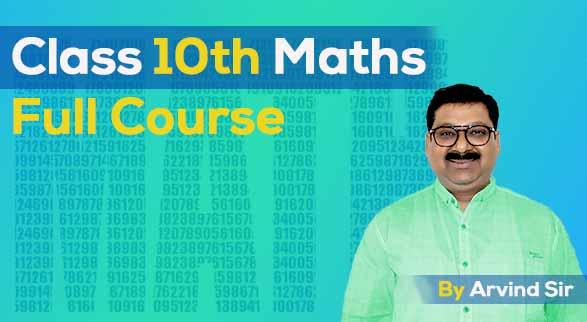 10th Maths Batch 2019-2020 by Arvind Sir