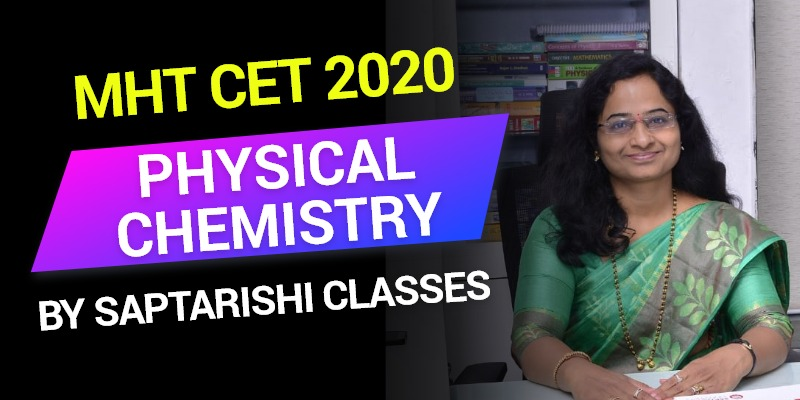 MHT-CET 2020 MCQ Of Physical Chemistry