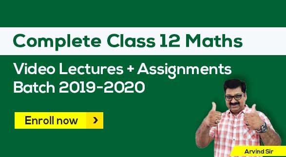 12th Maths Batch 2019-2020 by Arvind Sir
