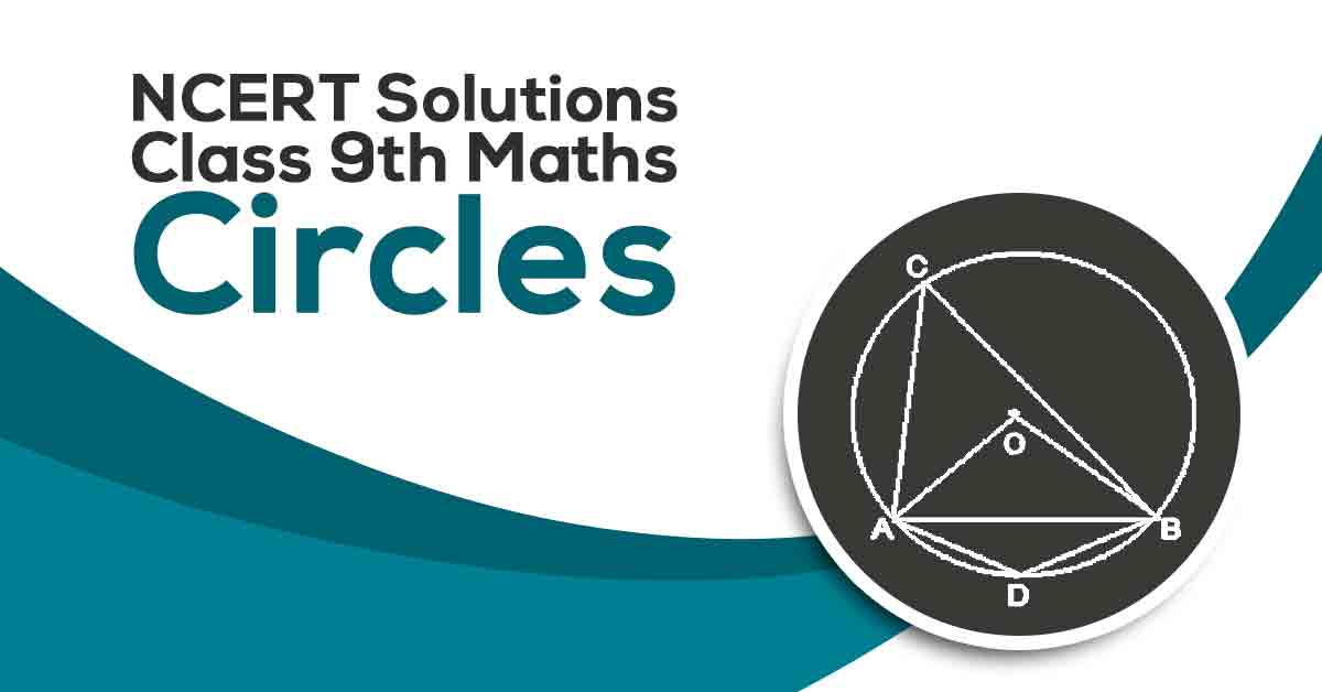 NCERT Solutions For Class 9 Maths Chapter 10