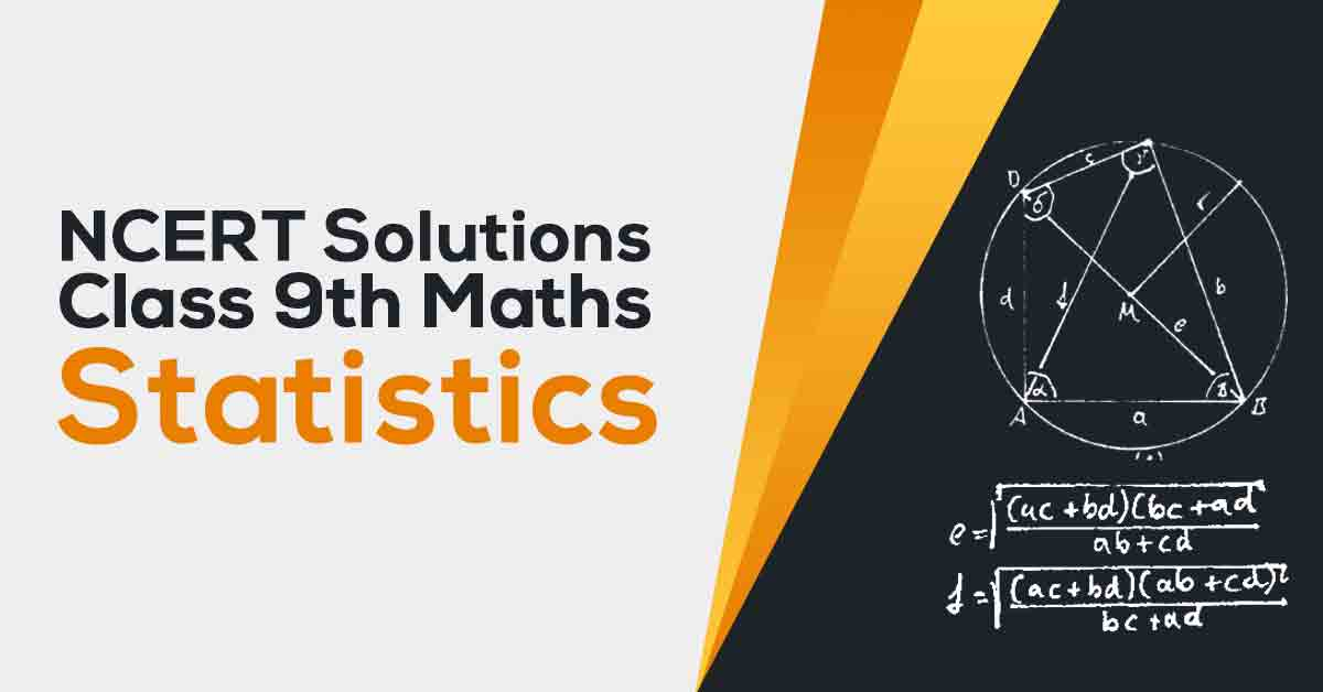 NCERT Solutions For Class 9 Maths Chapter 14