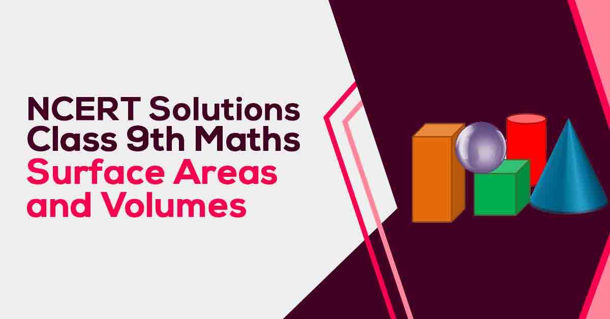NCERT Solutions For Class 9 Maths Chapter 13